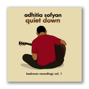 Adhitia Sofyan - Quiet Down