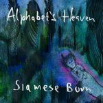 Alphabets Heaven の3月18日リリースの新作EP『Siamese Burn』