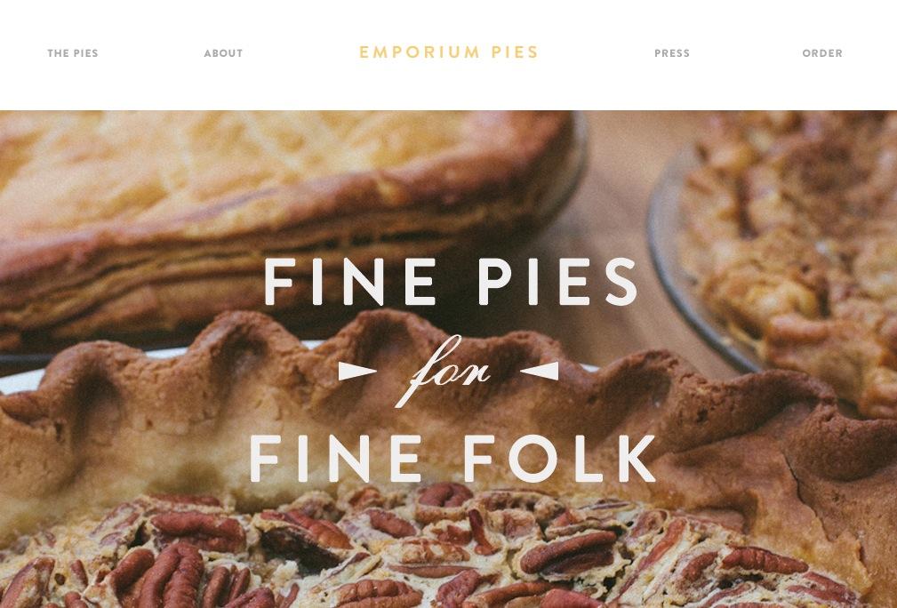 Emporium Pies • Fine Pies for Fine Folk • Bishop Arts  Dallas  Texas