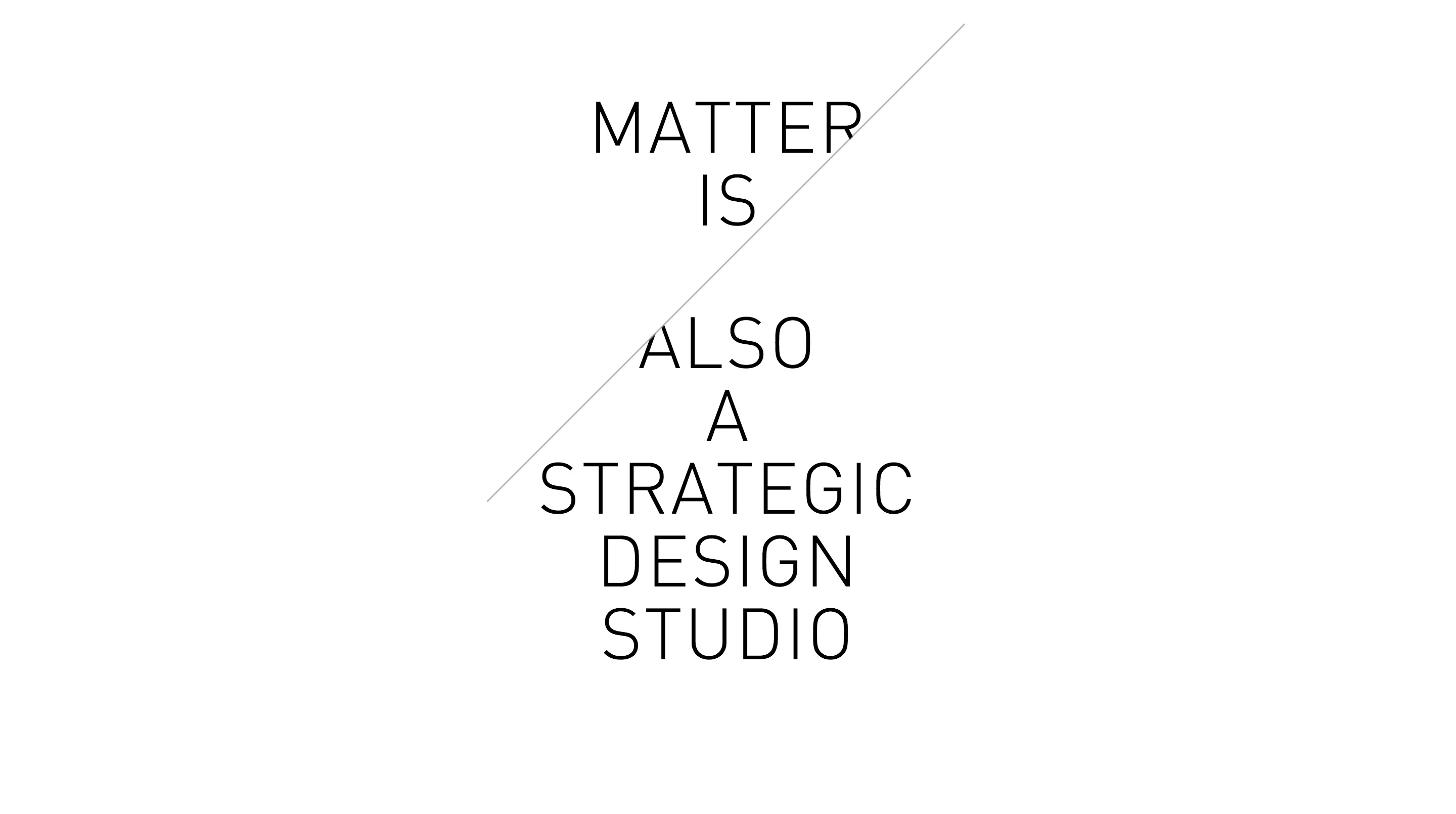 Matter Strategic Design