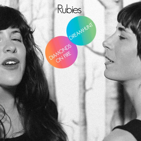 Rubies - Diamonds On Fire / Dreamhunt - EP (2009)