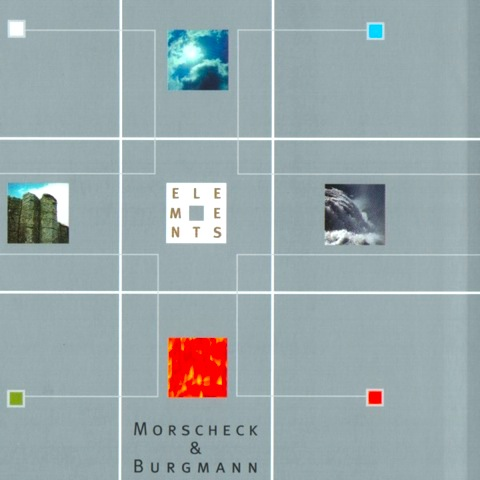 Morscheck and Burgmann / Elements | 透き通るほど綺麗なギターサウンド (1998)