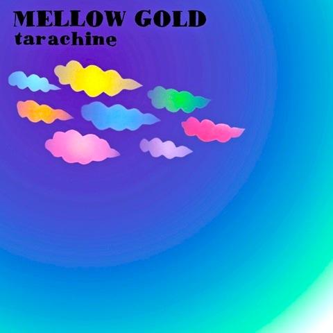 タラチネ / MELLOW GOLD - EP | ふんわりやわらかいロック (2006)