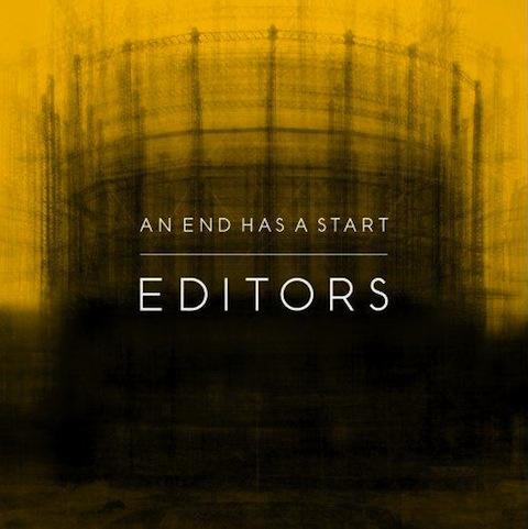涙が出そうなほど美しい傑作 Editors「An End Has A Start」 (2007年作品)