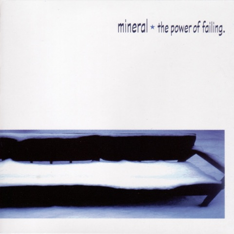 Mineral - The Power of Failing (1997)