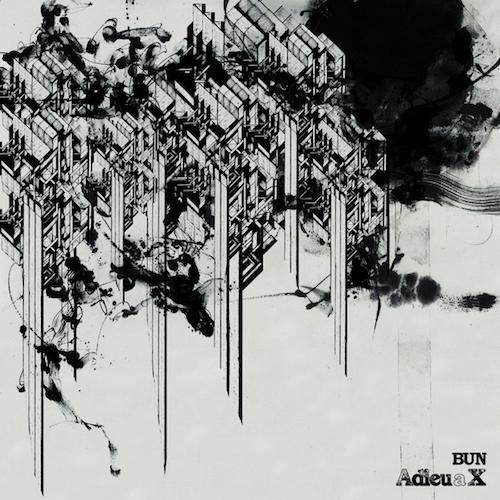 BUN - Adieu a X (2010)
