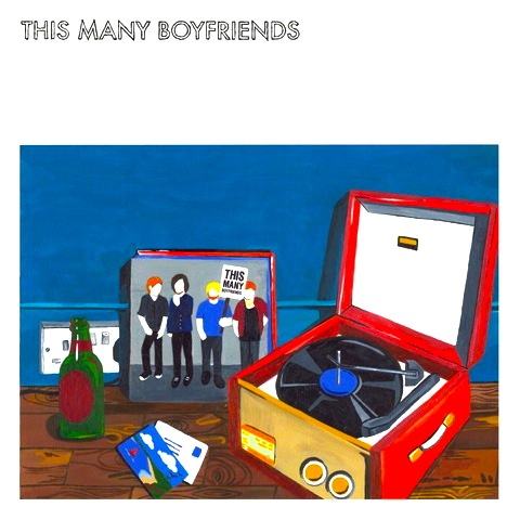 This Many Boyfriends - This Many Boyfriends (2012)