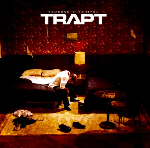 Trapt - Someone In Control | ヘヴィ・オルタナの救世主セカンド (2005)
