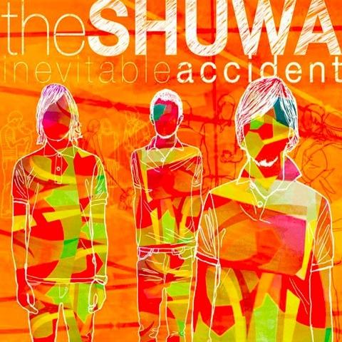 the SHUWA / inevitable accident   ストイックでハイセンスでメロディアス (2007)