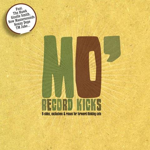 盛り上がるファンクが21曲てんこ盛りコンピ「Mo' Record Kicks」(2010年作品)