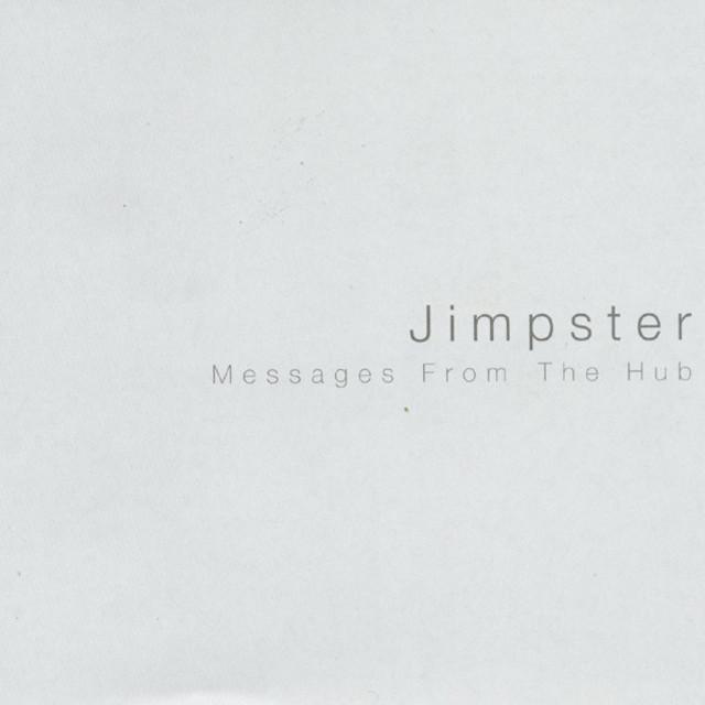UKハウス頭領Jimpsterデビュー作! 名盤『Messages from the Hub』(1999)