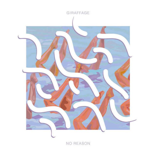 Giraffage / No Reason (2015)